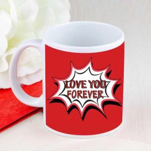 Forever Love Mug - Send Romantic Gifts Online