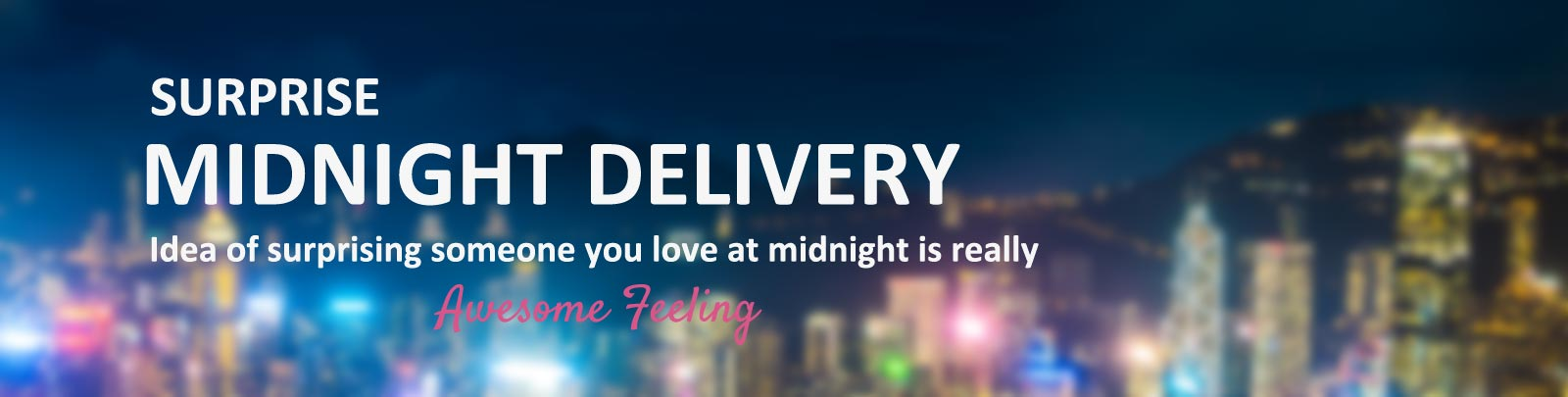 Midnight Gifts Delivery